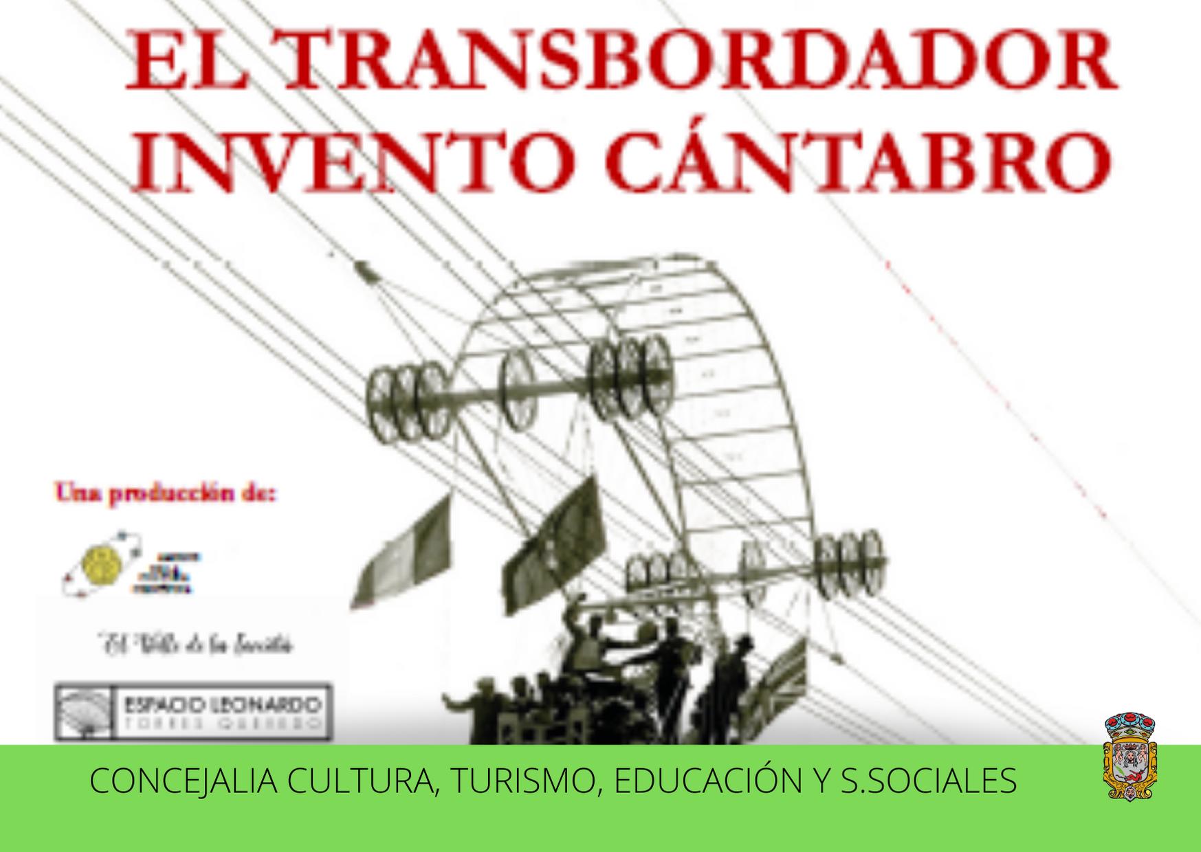 La exposición de Leonardo Torres Quevedo 'El Transbordador, Invento Cántabro' estará en el Museo Jesús otero del 8 de mayo al 15 de junio